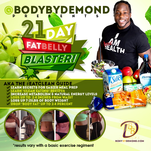 21-Day Fat Belly Blaster - The #EATCLEAN Nutritional Guide